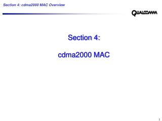 Section 4: cdma2000 MAC