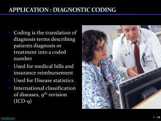 APPLICATION  :  DIAGNOSTIC CODING