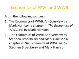 Economics of WWI and WWII