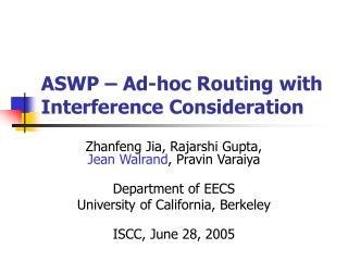 ASWP – Ad-hoc Routing with  Interference Consideration