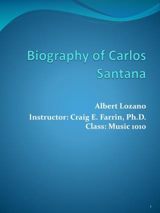 Biography of Carlos Santana