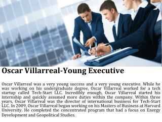 Oscar Villarreal-Young Executive