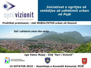 Iniciativat e ngritjes së vetëdijes së udhëtimit urban në Pejë