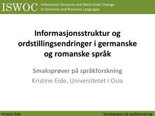 Informasjonsstruktur og ordstillingsendringer i germanske og romanske språk