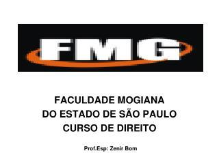 FACULDADE MOGIANA  DO ESTADO DE SÃO PAULO CURSO DE DIREITO