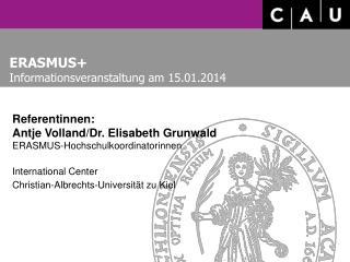 ERASMUS+   Informationsveranstaltung am 15.01.2014