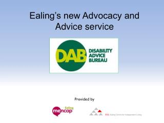 Ealing's new Advocacy and Advice service