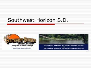 Southwest Horizon S.D.