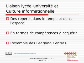 Liaison lycée-université et  Culture informationnelle