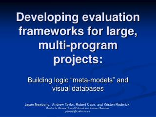 Developing evaluation frameworks for large, multi-program projects: