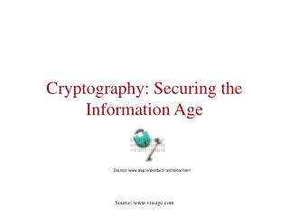 Cryptography: Securing the Information Age