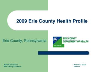 2009 Erie County Health Profile
