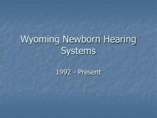Wyoming Newborn Hearing Systems