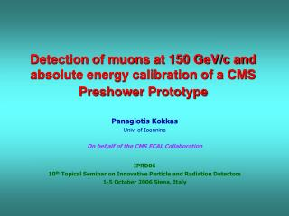 Detection of muons at 150 GeV/c and absolute energy calibration of a CMS Preshower Prototype