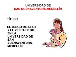 UNIVERSIDAD DE  SAN BUENAVENTURA-MEDELLÍN