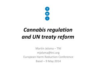Cannabis regulation and UN treaty reform