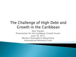 The Challenge of High Debt and Growth in the Caribbean