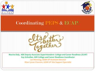 Coordinating  PEPS  &  ECAP :
