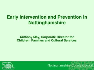 Early Intervention and Prevention in Nottinghamshire