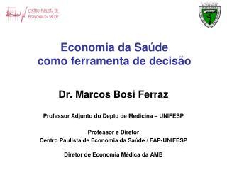 Economia da Saúde  como ferramenta de decisão