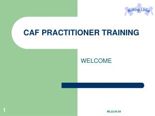 CAF PRACTITIONER TRAINING