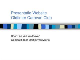 Presentatie Website  Oldtimer Caravan Club