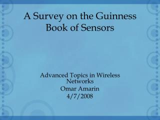 A Survey on the Guinness Book of Sensors