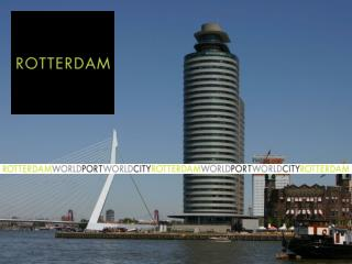 Rotterdam World Port – World City