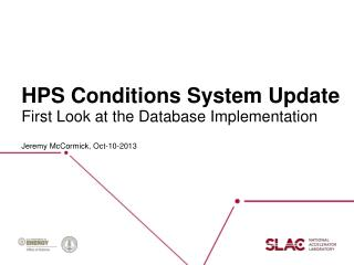HPS Conditions System Update