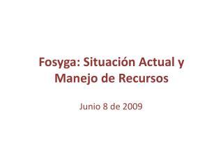 Fosyga: Situación Actual y Manejo de Recursos