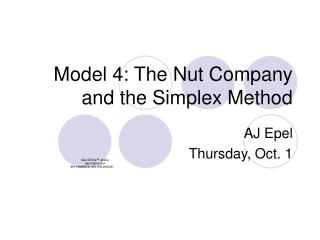 Model 4: The Nut Company and the Simplex Method