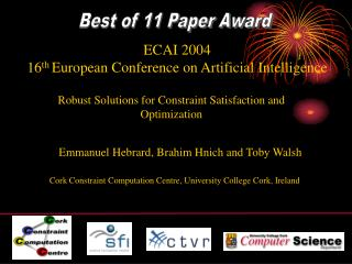 Robust Solutions for Constraint Satisfaction and Optimization