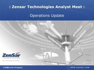 : Zensar Technologies Analyst Meet : Operations Update