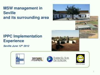 MSW management in Seville  and its surrounding area   IPPC Implementation Experience