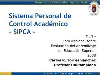 Sistema Personal de Control Académico - SIPCA -