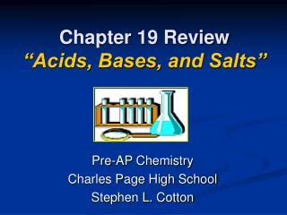 Chapter 19 Review  Acids, Bases, and Salts