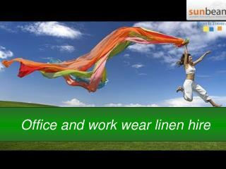 Office and work wear linen hire