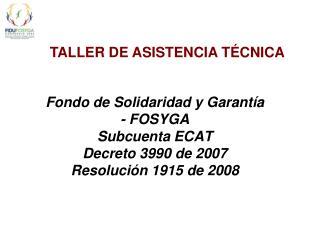 TALLER DE ASISTENCIA TÉCNICA