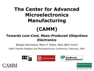 The Center for Advanced Microelectronics Manufacturing  (CAMM)