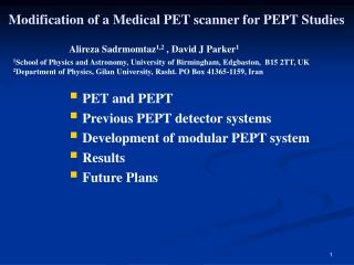 Modification of a Medical PET scanner for PEPT Studies