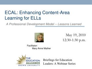 ECAL: Enhancing Content-Area Learning for ELLs A Professional Development Model -- Lessons Learned