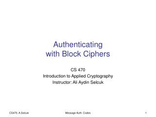Authenticating with Block Ciphers