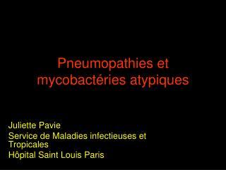 Pneumopathies et mycobactéries atypiques