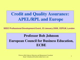 Credit and Quality Assurance:  APEL/RPL and Europe