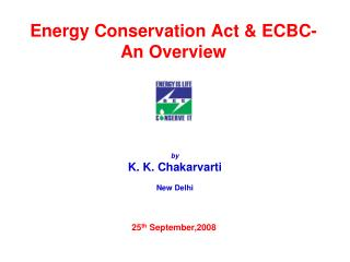Energy Conservation Act & ECBC- An Overview