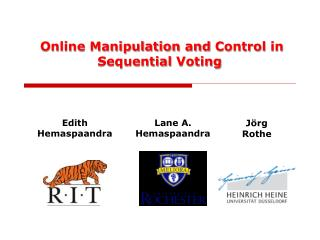 Online Manipulation  and Control  in  Sequential Voting