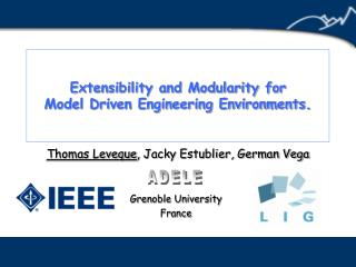 Extensibility and Modularity for Model Driven Engineering Environments.