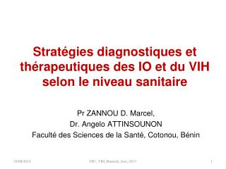 Stratégies diagnostiques et thérapeutiques des IO et du VIH selon le niveau sanitaire