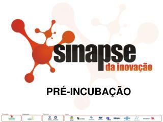 PR�-INCUBA��O
