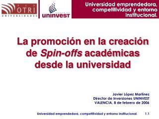Universidad emprendedora, competitividad y entorno institucional.